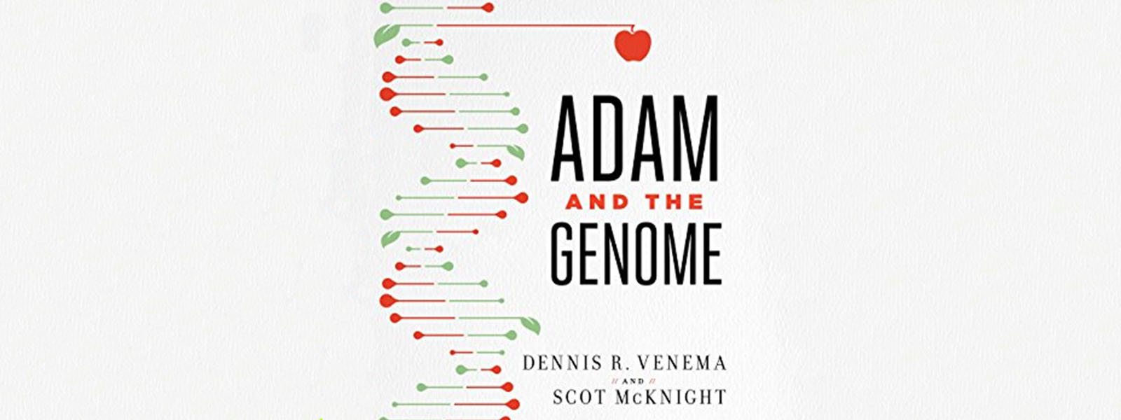 A Critical Reflection on Adam and the Genome, Part 1