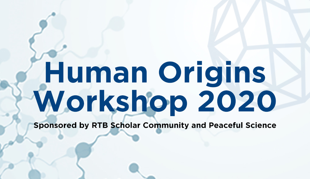 Human Origins Workshop with Peaceful Science and Reasons to Believe