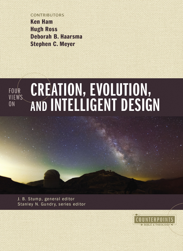Comments on Four Views on Creation, Evolution, and Intelligent Design