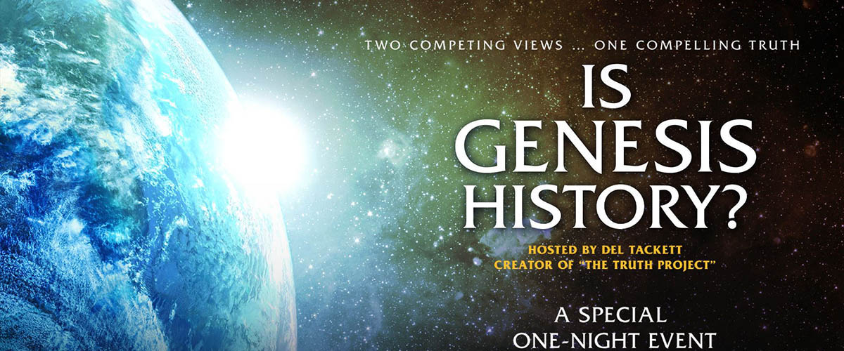 Thoughts on Is Genesis History?