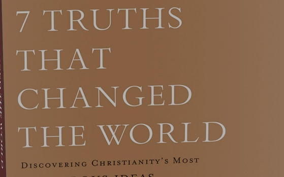 Two Reviews for 7 Truths That Changed the World
